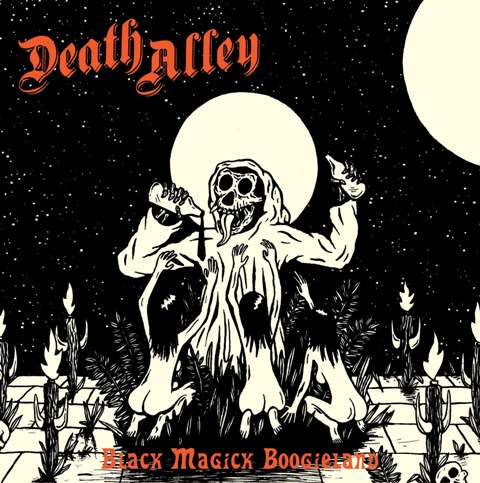 Death Alley - Black Magick Boogieland 01