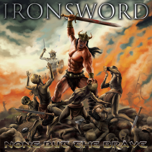 Ironsword – None But the Brave Review