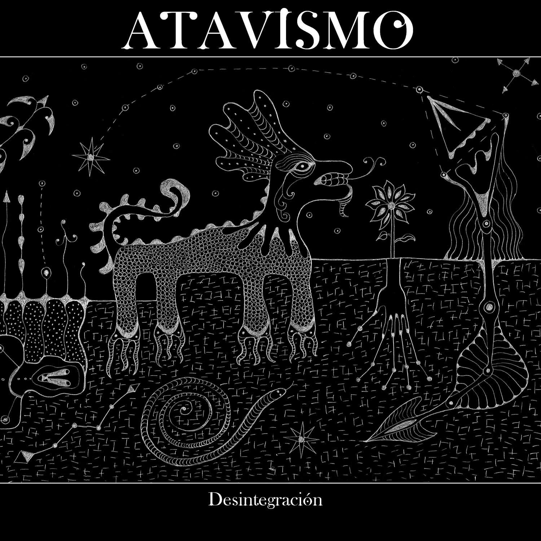 Atavismo – Desintergracion EP Review