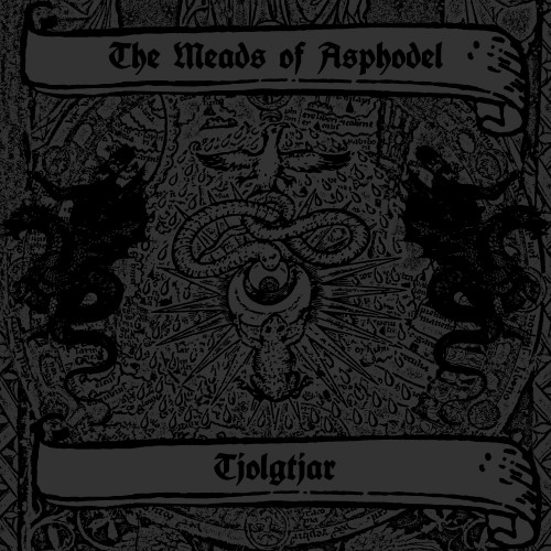 Meads-of-Asphodel-Tjolgtjar-split 01