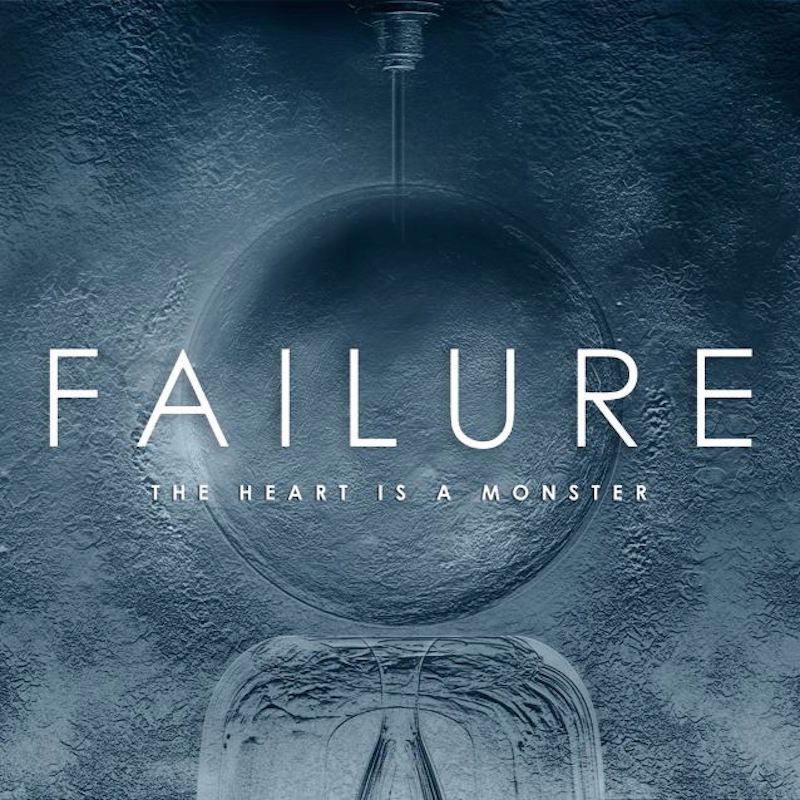 Failure – The Heart Is A Monster Review