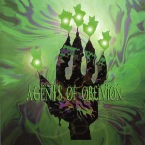 AGENTS OF OBLIVION - Agents Of Oblivion