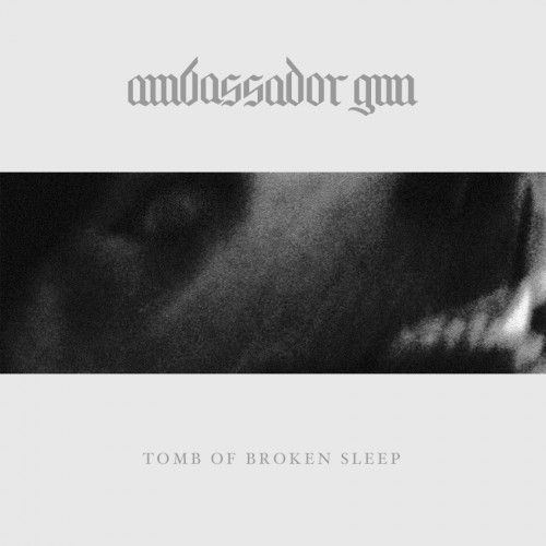 Ambassador Gun - Tomb of Broken sleep 01