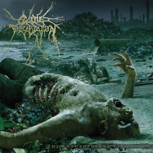 Cattle Decapitation - the Anthropocene Extinction 01