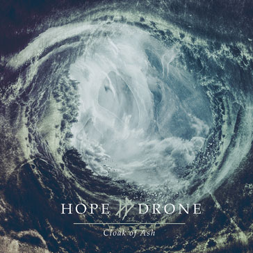 Hope Drone – Cloak of Ash Review