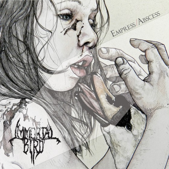 Immortal Bird – Empress/Abscess Review