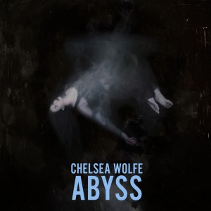 Chelsea Wolfe - Abyss 01