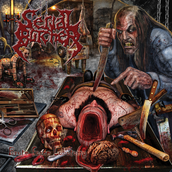 Serial Butcher – Brute Force Lobotomy Review