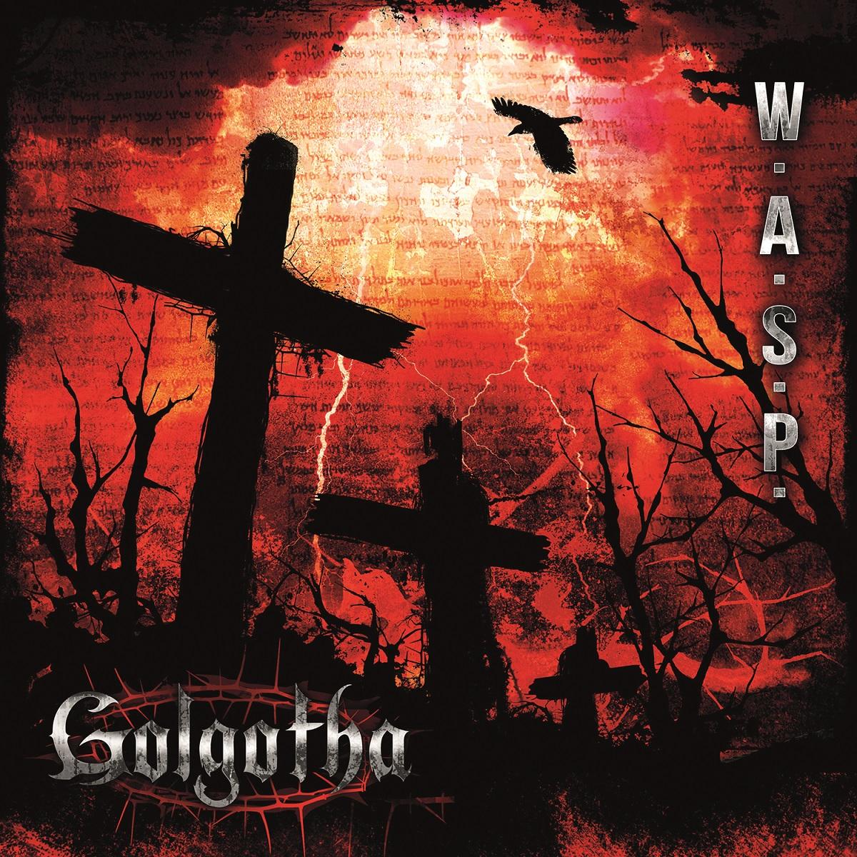 W.A.S.P. – Golgotha Review