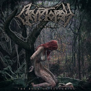 Cryptopsy_The Book of Suffering Tome 1
