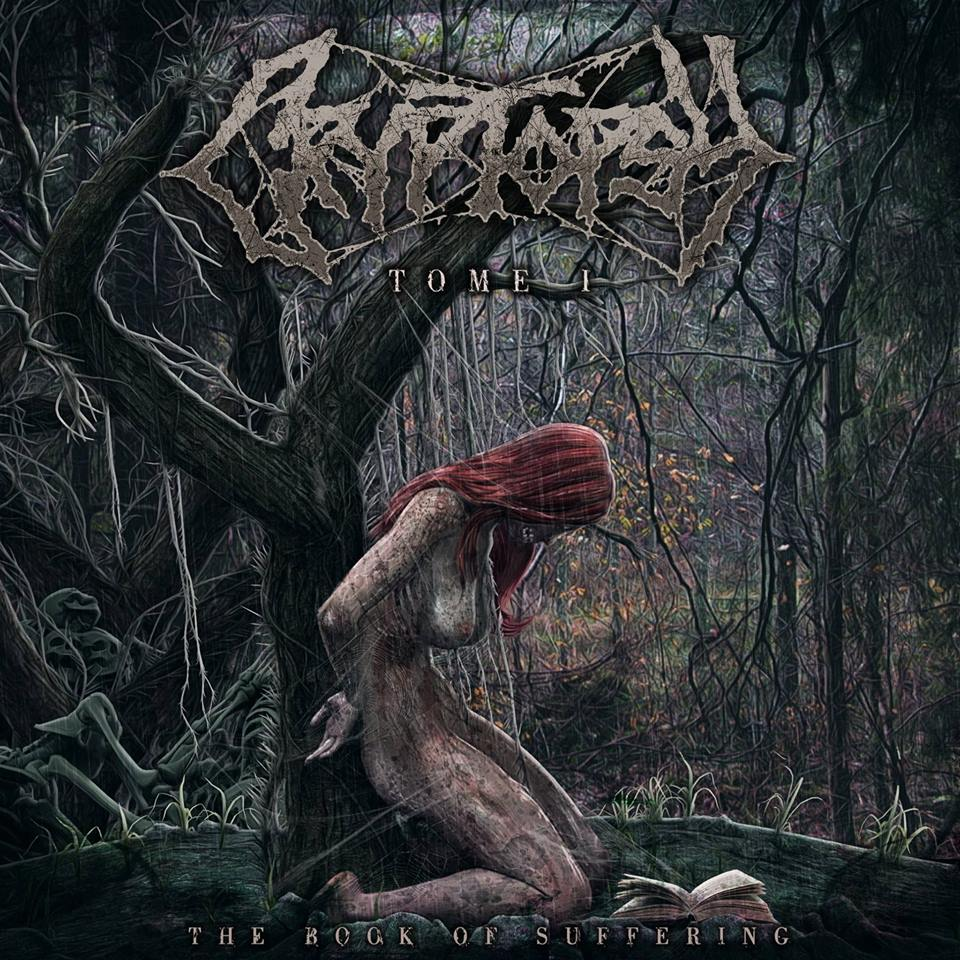 Cryptopsy – The Book of Suffering: Tome 1 Review