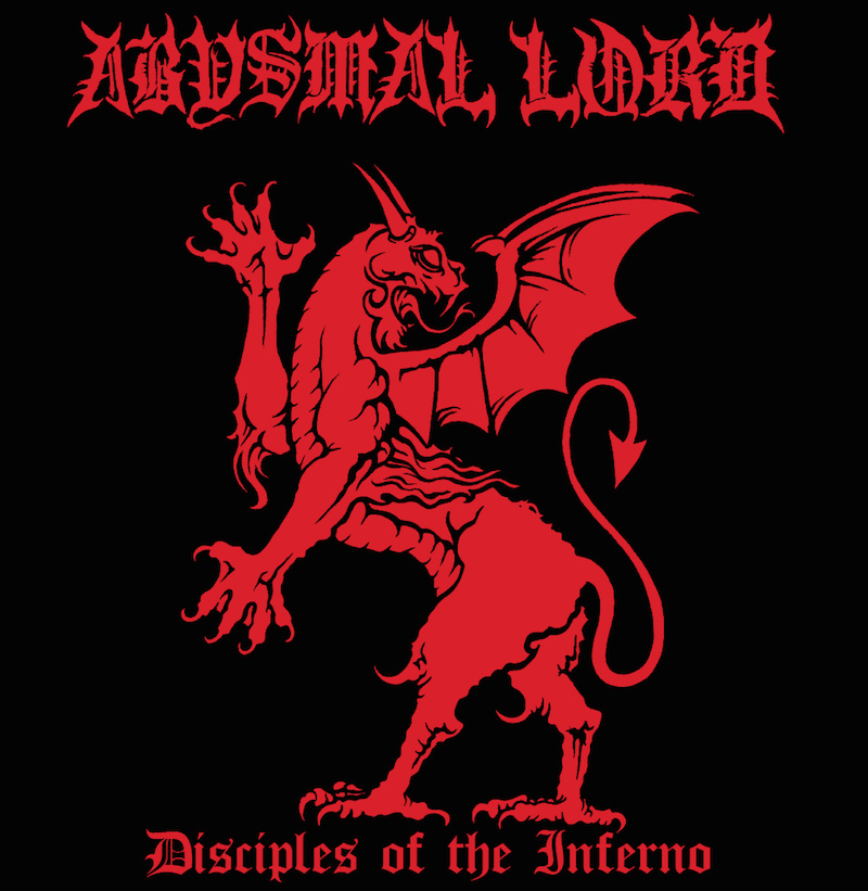 Abysmal Lord – Disciples of the Inferno Review