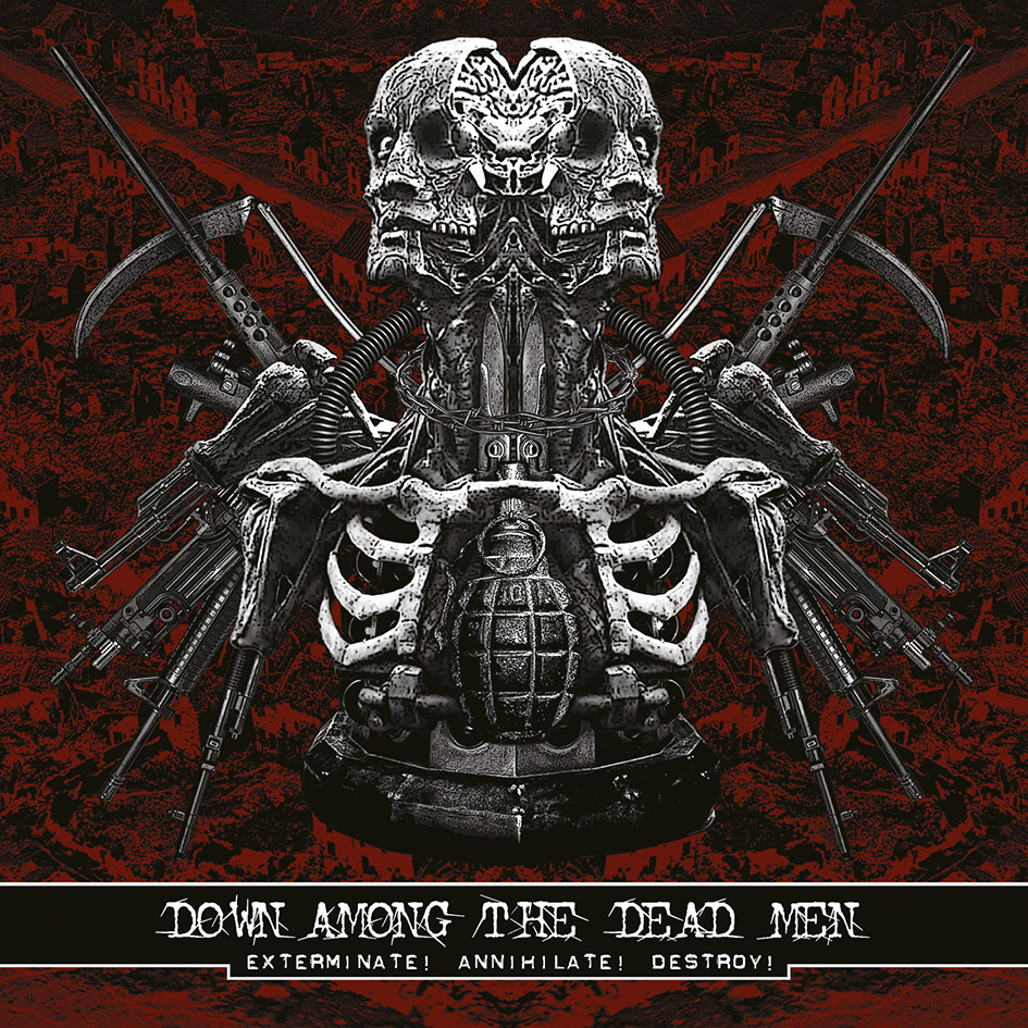 Down Among The Dead Men – Exterminate! Annihilate! Destroy! Review