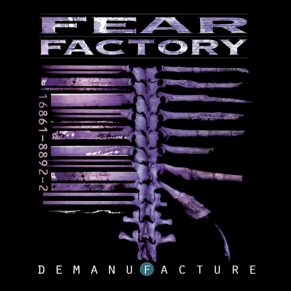 Yer Metal Is Olde: Fear Factory – Demanufacture