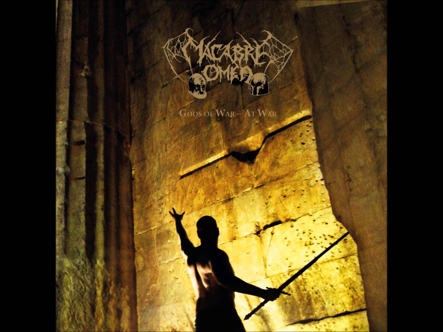 Things You Might Have Missed 2015: Macabre Omen – Gods of War – At War