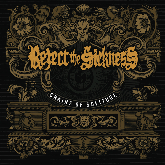 Reject the Sickness – Chains of Solitude Review