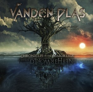 Vanden Plas_Chronicles of the Immortals Netherworld Pt 1