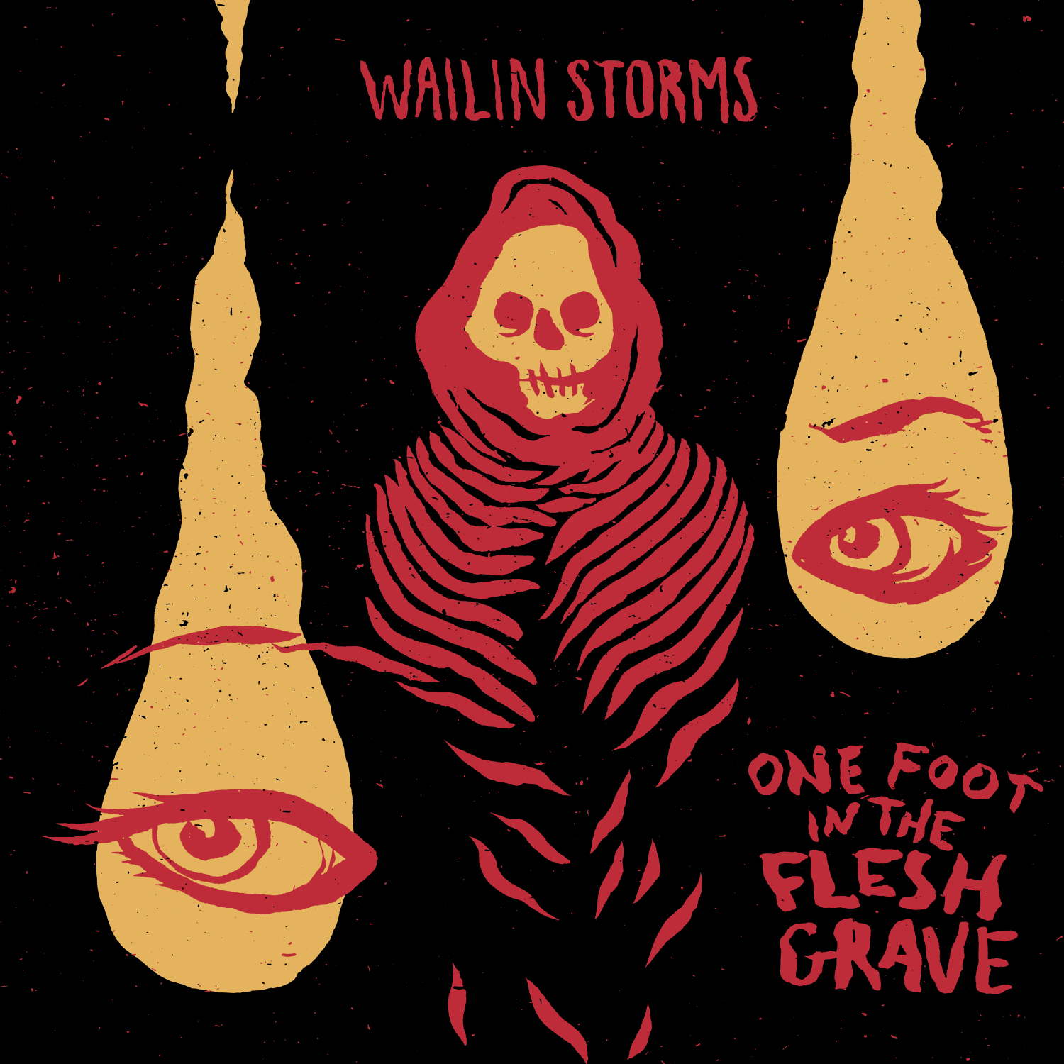 Wailin Storms – One Foot in the Flesh Grave Review