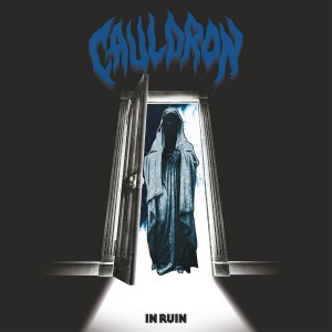 Cauldron - In Ruin