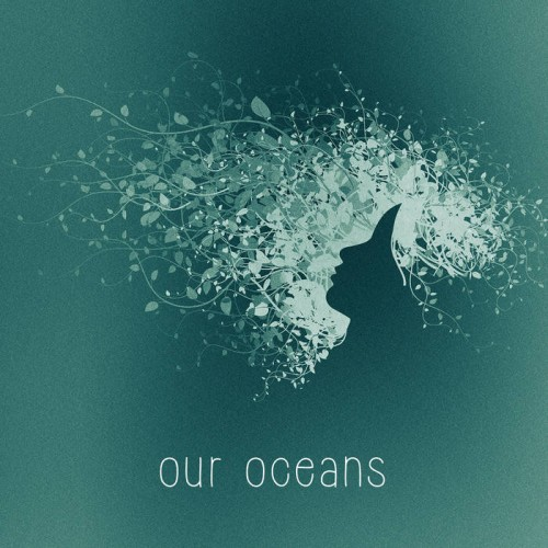 Our Oceans_Our Oceans