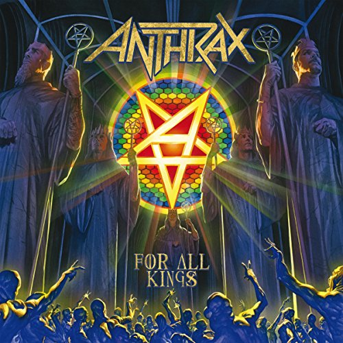 Anthrax – For All Kings Review