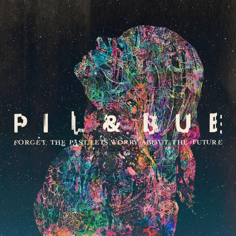 Pil & Bue – Forget the Past, Let's Worry about the Future Review