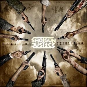 ShotgunJustice-StateOfDesolation-frontover