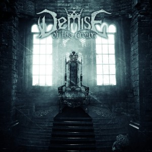 Demise of the Crown - Demise of the Crown