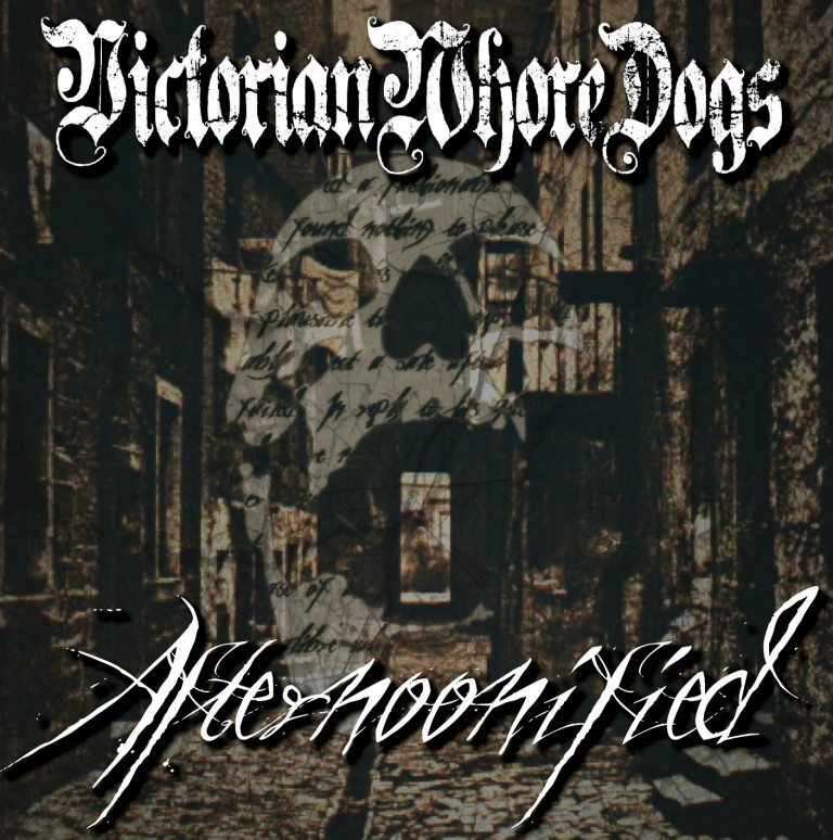 Victorian Whore Dogs – Afternoonified Review