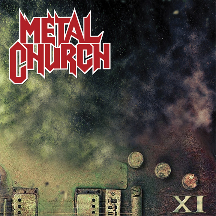 Metal Church – XI Review