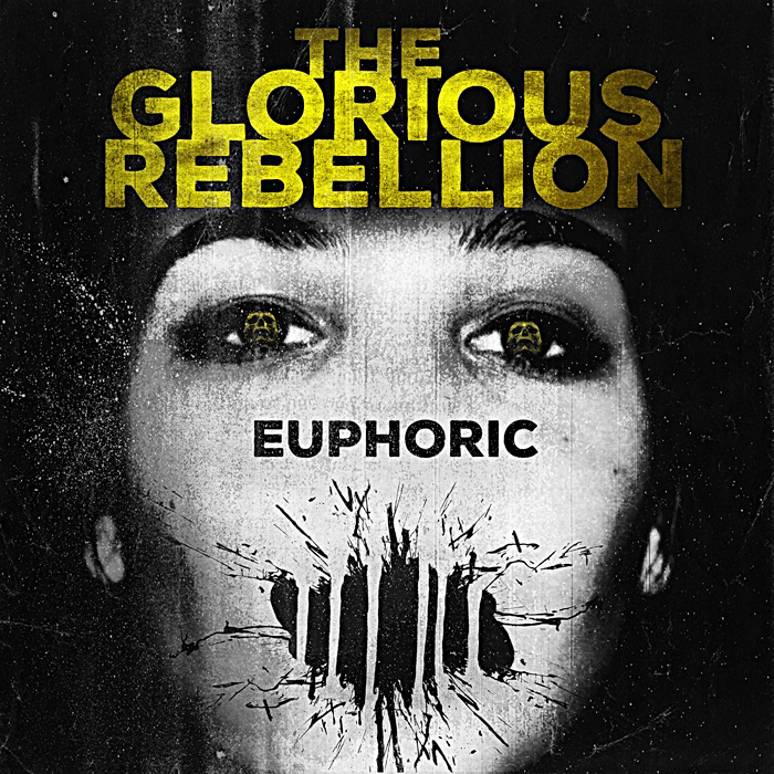 The Glorious Rebellion – Euphoric Review