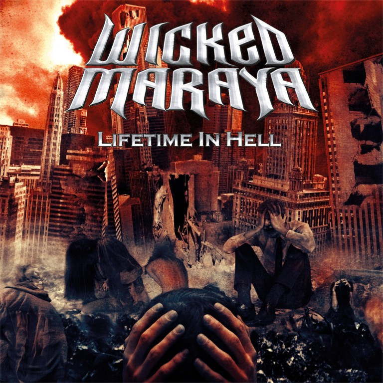 Wicked Maraya – Lifetime in Hell Review