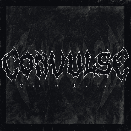 Convulse – Cycle of Revenge Review