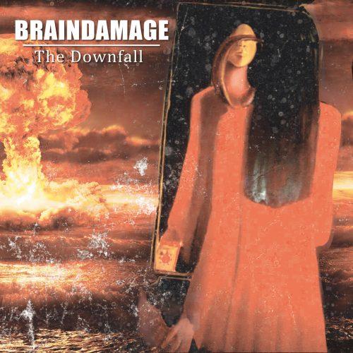 Braindamage - The-Downfall