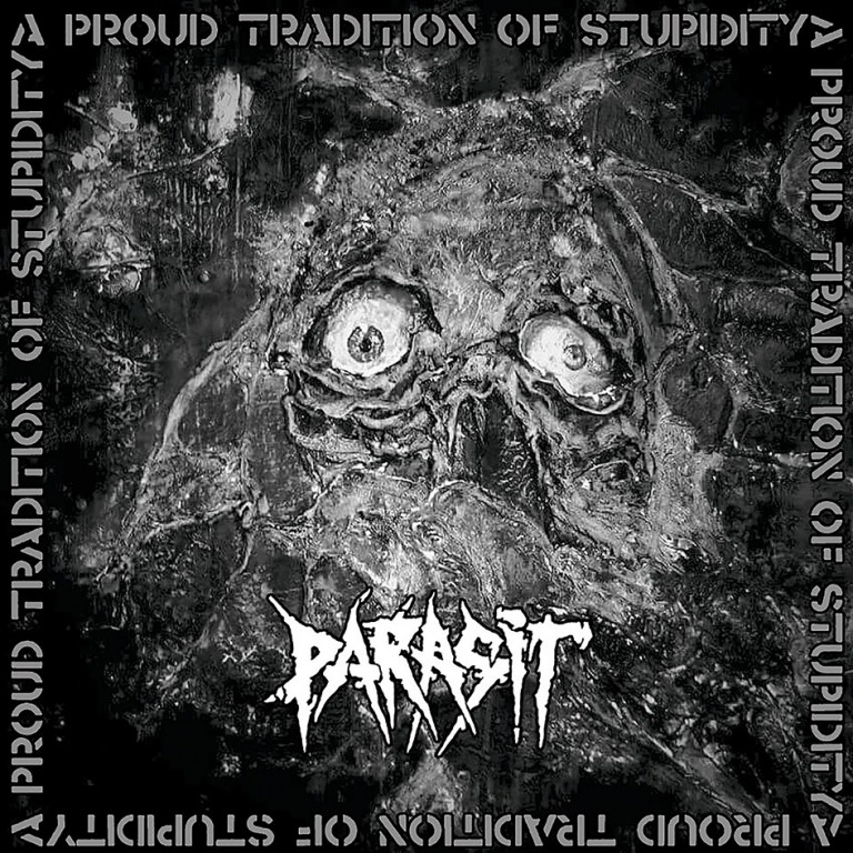 Parasit – A Proud Tradition of Stupidity Review
