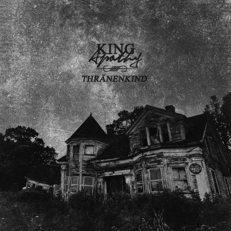 Thränenkind – King Apathy Review