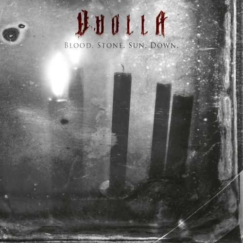 Vuolla - Blood. Stone. Sun. Down.