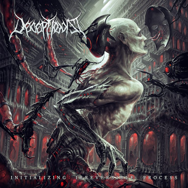 Deceptionist – Initializing Irreversible Process