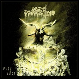 Grave Desecrator - Dust to Lust