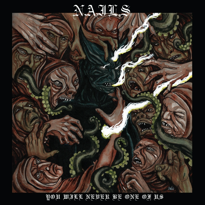 Nails – You Will Never Be One of Us Review