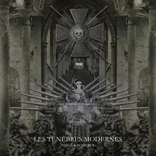 Neige et Noirceur Les Tenebres Modernes Cover 2016
