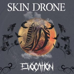 Skin Drone - Evocation