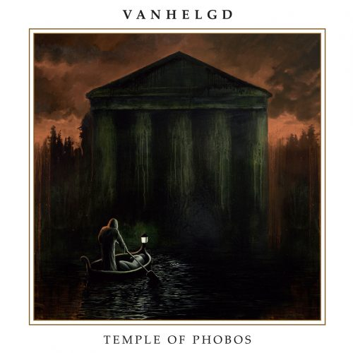 Vanhelgd Temple of Phobos Cover 2016
