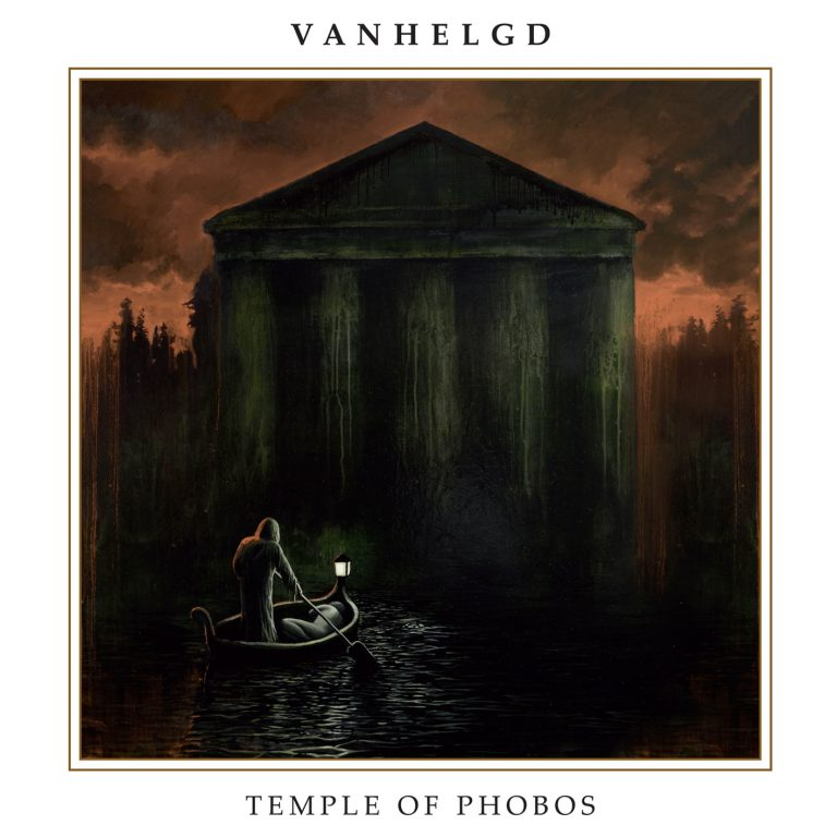 Vanhelgd – Temple of Phobos Review