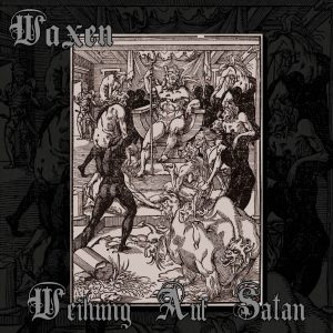 Waxen_Weihung Auf Satan