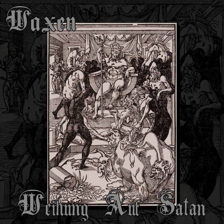 Waxen – Weihung Auf Satan Review