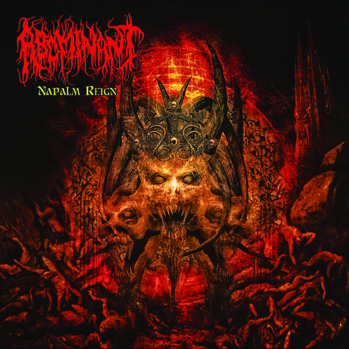 Abominant – Napalm Reign Review