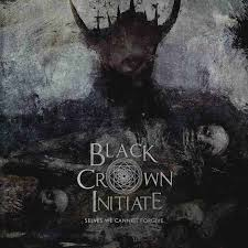 Black Crown Initiate – Selves We Cannot Forgive Review
