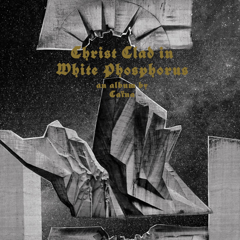 Caina Christ Clad in White Phosphorus 01