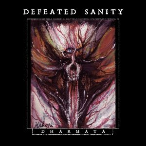 Defeated Sanity Dharmata